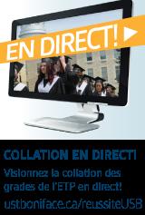 Visionnez la collation des grades de l'ETP en direct à ustboniface.ca/reussiteUSB