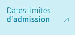 Dates limites d'admission