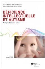 Déficience intellectuellet et l'autisme