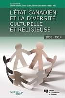 L'état canadien et la diversité culturelle et religieuse