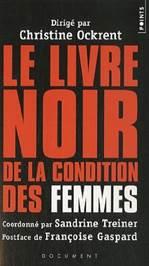 Le livre noir de la condition des femmes