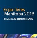 Expo-livres Manitoba 2018 - du 26 au 28 septembre