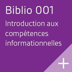 Biblio 001 | Introduction aux compétences informationnelles.