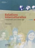 Relations interculturelles : Comprendre pour mieux agir