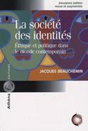 La société des identités : Éthique et politique dans le monde contemporain