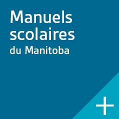 Manuels scolaires du Manitoba.