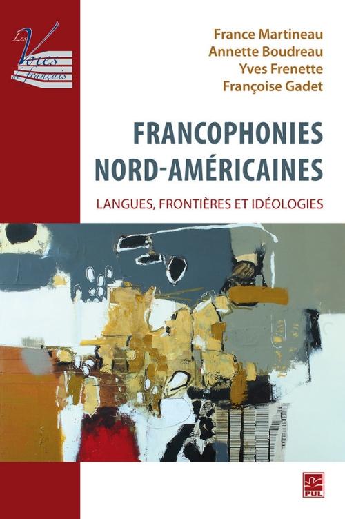 Francophonies nord-américaines.