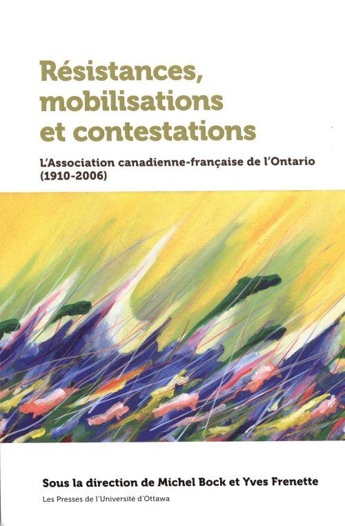 Résistances, mobilisations et contestations.