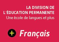 Division de l'éducation permanente – français