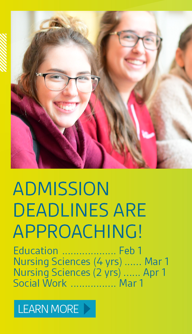 Admission deadlines are approaching