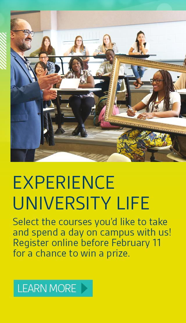 Experience university life