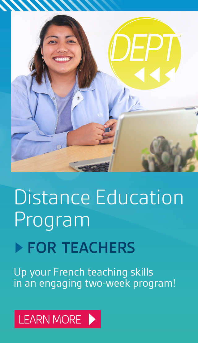 Distance Education Program for Teachers. Up your French language skills in an engaging two-week program at Université de Saint-Boniface! Learn more.