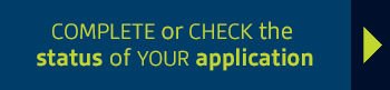 Complete or check the status of your application