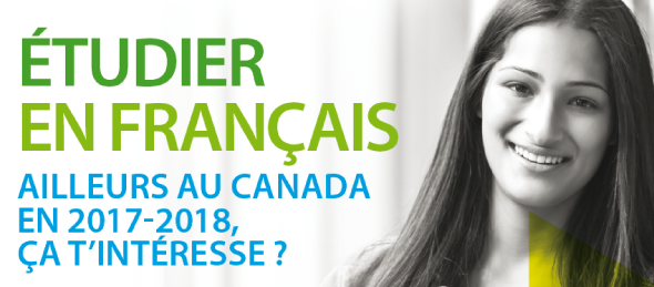 Étudier en français ailleurs au Canada en 2017-2018, ça t'intéresse?