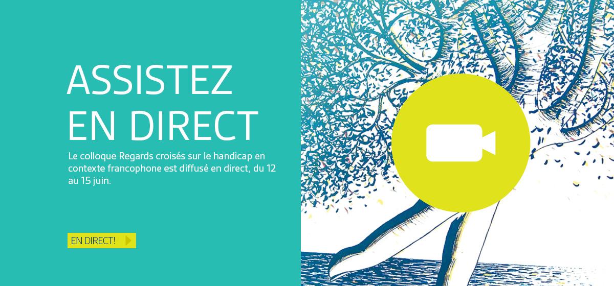 Assistez en direct au colloque Regards croisés sur le handicap en contexte francophone