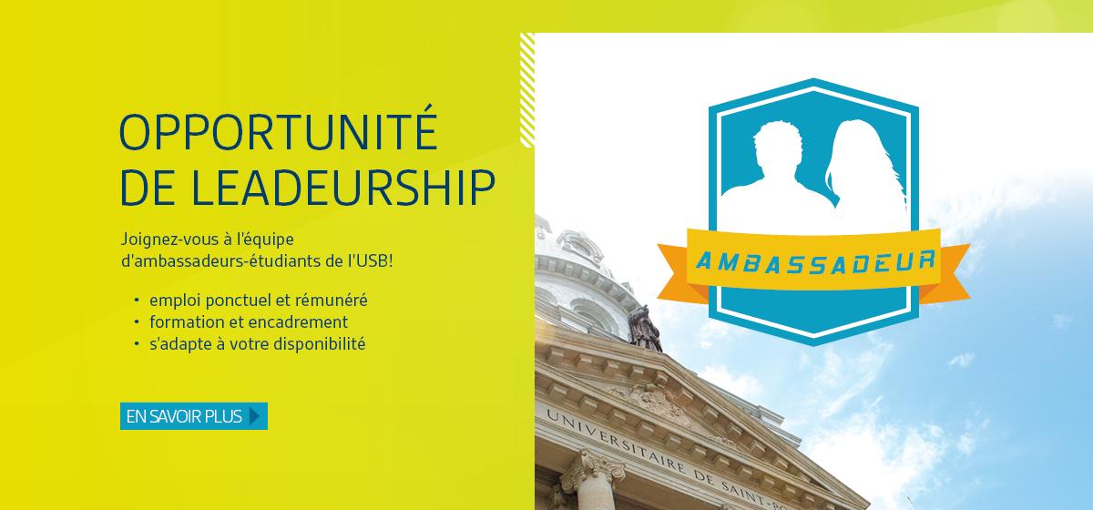 Opportunité de leadeurship. Joignez-vous à l'équipe d'ambassadeurs-étudiants de l'USB! En savoir plus.