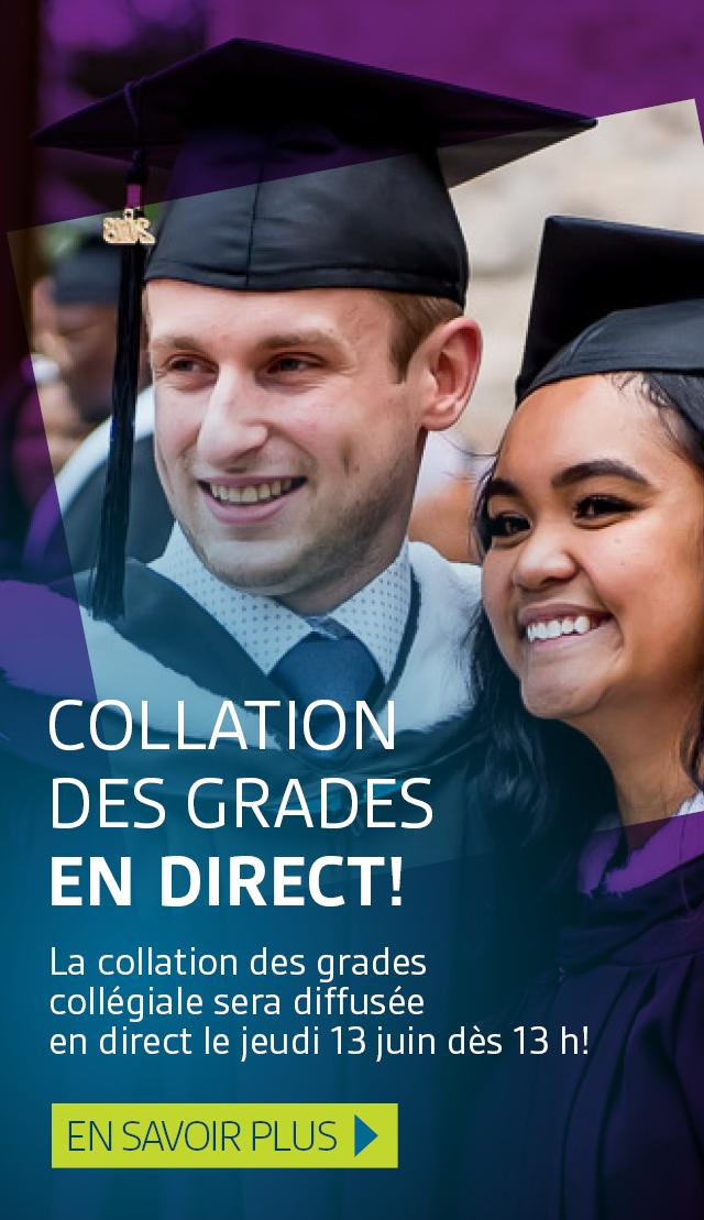 Collation des grades en direct! La collation des grades collégiale sera diffusée en direct le jeudi 13 juin dès 13h. En savoir plus.
