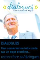 Le recteur présente la série Dialogues
