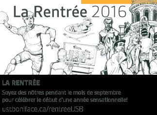 La Rentrée 2016 - ustboniface.ca/rentreeUSB