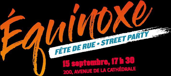 Équinoxe : fête de rue - Street Party -- 15 septembre, 17h30
