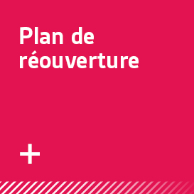 Plan de réouverture.