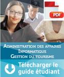 Guide étudiant - admin des affaires, informatique, gestion du tourisme
