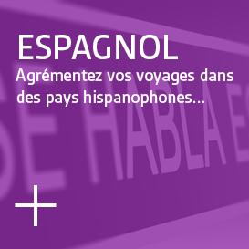 Español - Agrémentez vos voyages dans des pays hispanophones...