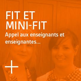 Fit et Mini-Fit - Appel aux enseignants et enseignantes...
