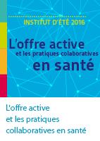 L'offre active et les pratiques collaboratives en santé