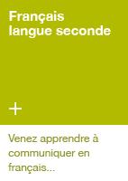 Français langue seconde - Venez apprendre à communiquer en français...