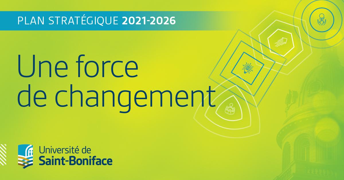 Plan stratégique 2021-2026   Une force de changement.
