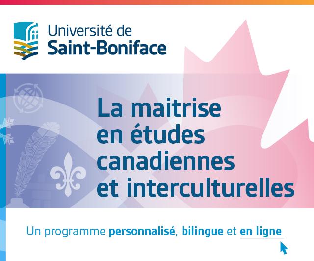 La maitrise en études canadiennes et interculturelles.