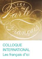 Colloque international Les français d'ici