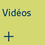 Vidéos.