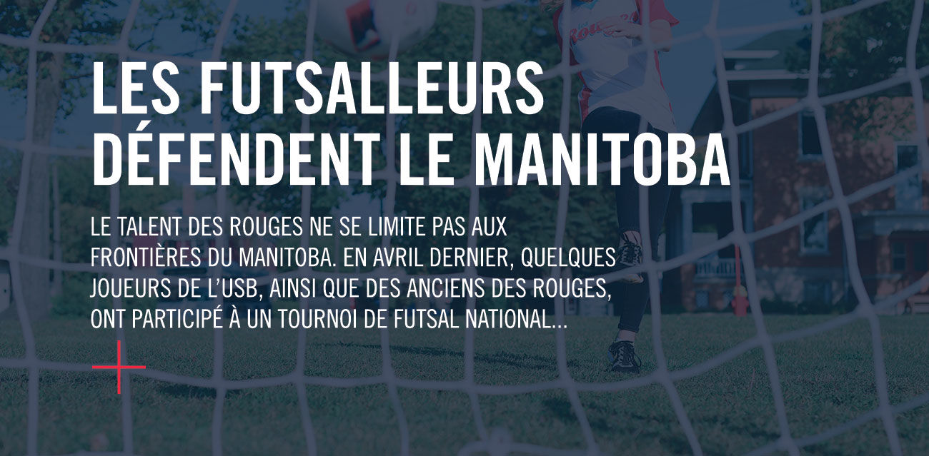 Les futsalleurs défendent le Manitoba