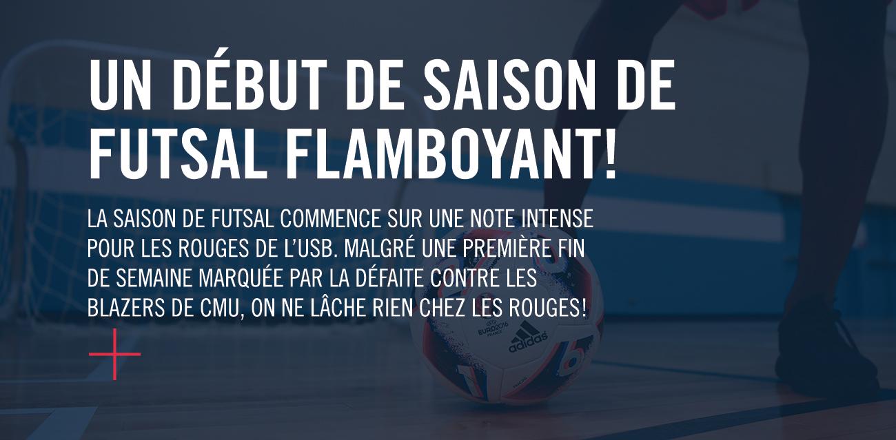 Titre de nouvelle : Un début de saison de futsal flamboyant!