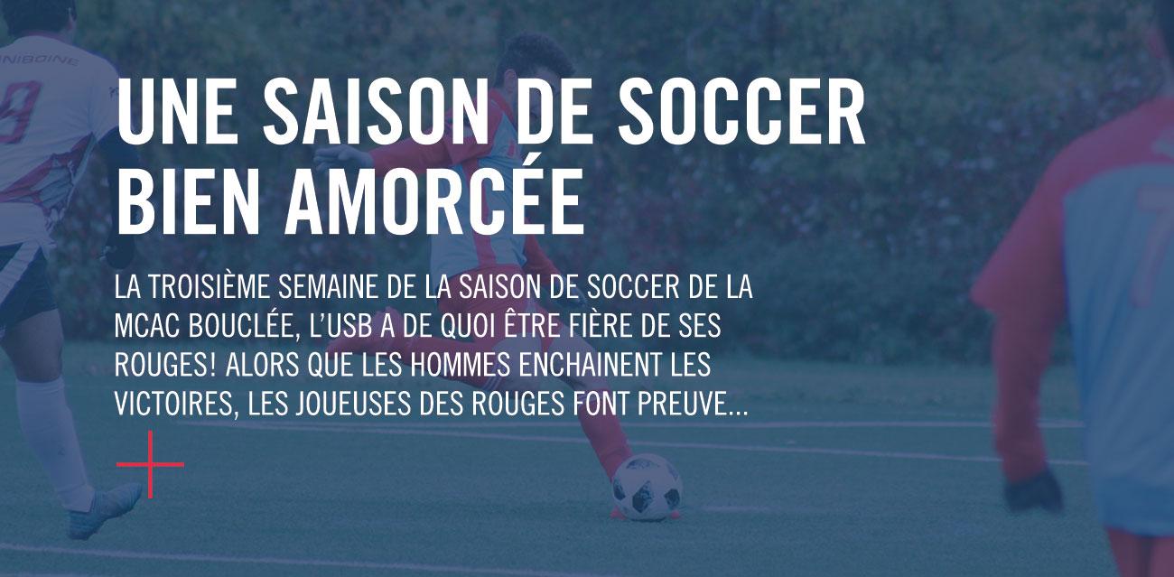 Une saison de soccer bien amorcée