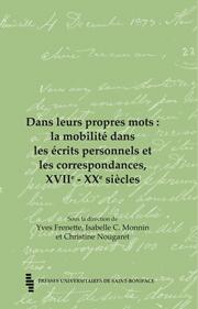 Dans leurs propres mots : la mobilité dans les écrits personnels et les correspondances, XVIIe – XXe siècles