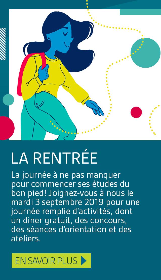 La journée à ne pas manquer pour commencer ses études du bon pied! Joignez-vous à nous le mardi 3 septembre 2019 pour une journée remplie d'activités, dont un diner gratuit, des concours, des séances d'orientation et des ateliers.